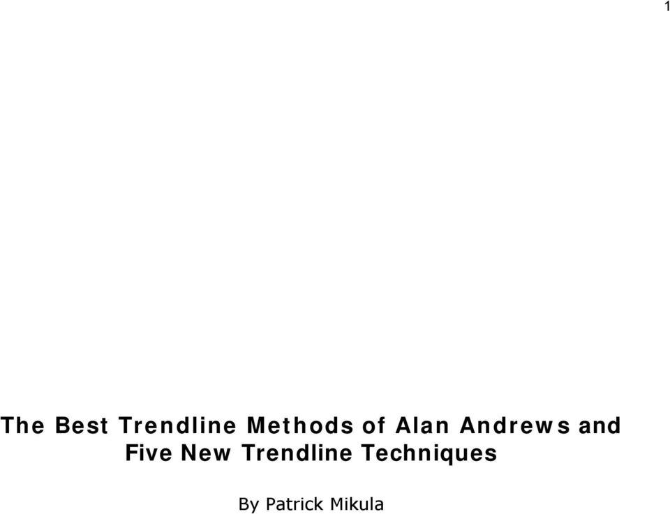 alan trendline metodai binarai, kurių tendencija yra 60 sekundžių